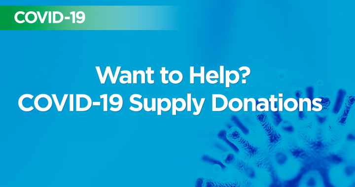 What to help? COVID-19 supply donations